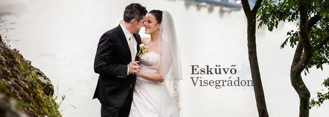 Esküvő Visegrádon